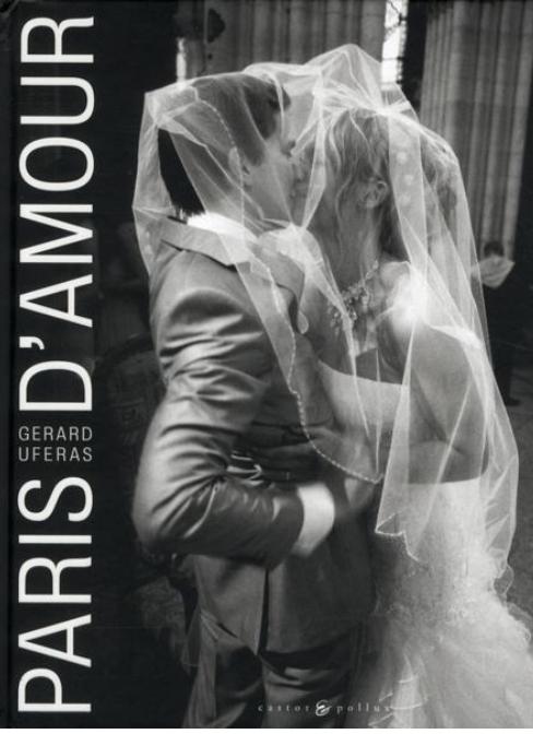 Livre Paris d'amour, Gérard Uféras.
