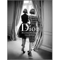 Livre de Gérard Uféras,  Dior, 30 avenue Montagne.