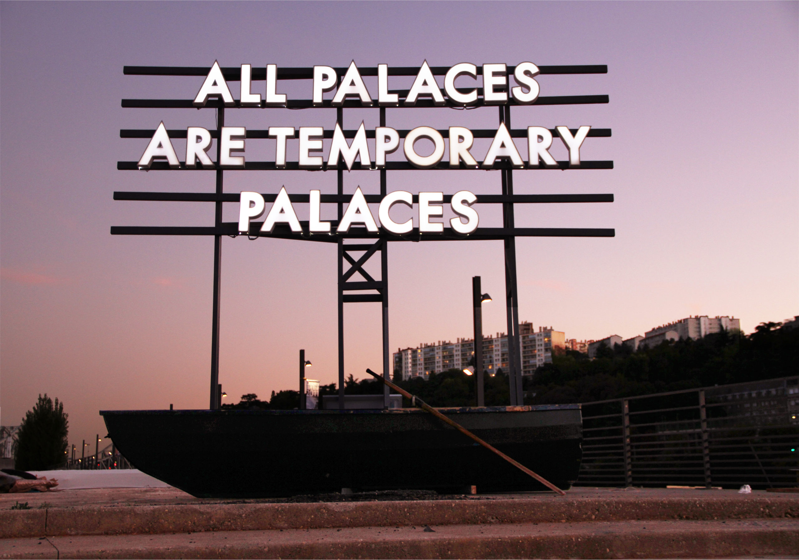 ___Analix forever-ROBERT MONTGOMERY-All palaces are temporary palaces – colour corrected and scaled to 150 x 215 Michael Cohen print-OEUVRES LUMINEUSES, LED, DIMENSIONS VARIABLES-2011-© ROBERT MONTGOMERY